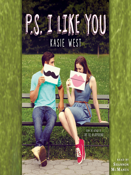 Title details for P.S. I Like You by Kasie West - Available