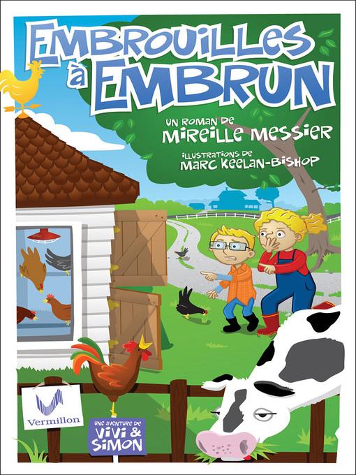 Title details for Embrouilles à Embrun by Mireille Messier - Available