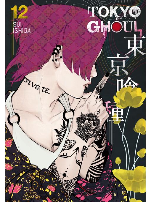 Title details for Tokyo Ghoul, Volume 12 by Sui Ishida - Wait list