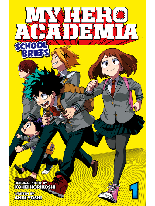 Title details for My Hero Academia: School Briefs, Volume 1 by Anri Yoshi - Available