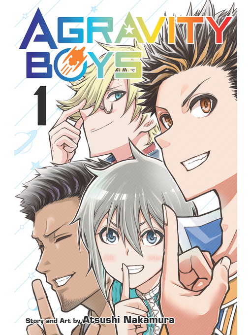 Title details for Agravity Boys, Volume 1 by Atsushi Nakamura - Available
