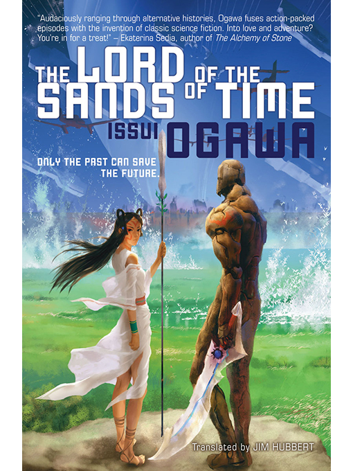 Title details for The Lord of the Sands of Time by Issui Ogawa - Available