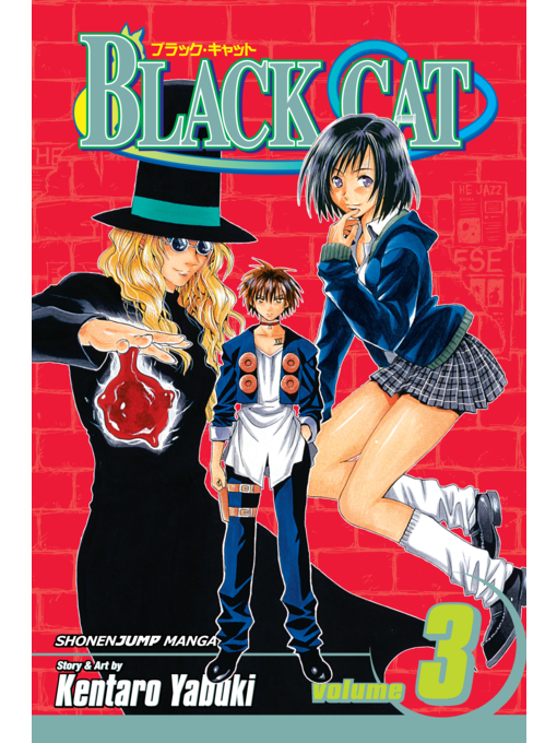 Title details for Black Cat, Volume 3 by Kentaro Yabuki - Available