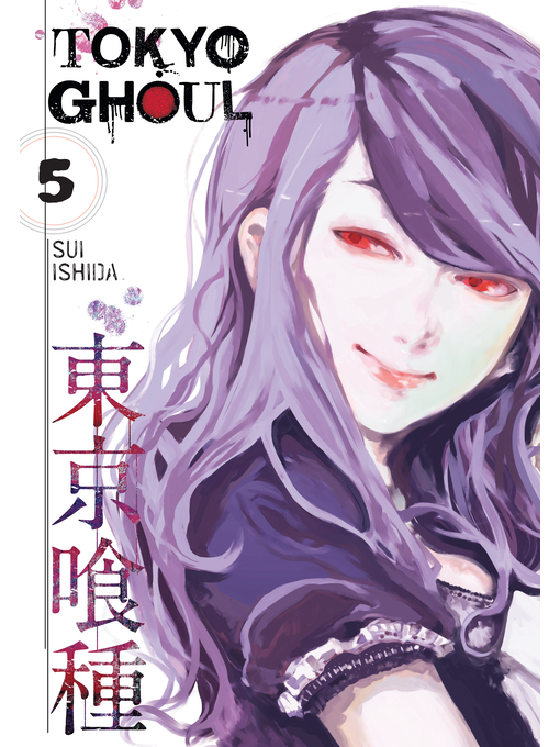 Title details for Tokyo Ghoul, Volume 5 by Sui Ishida - Available