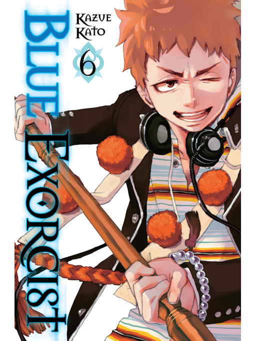 Title details for Blue Exorcist, Volume 6 by Kazue Kato - Available