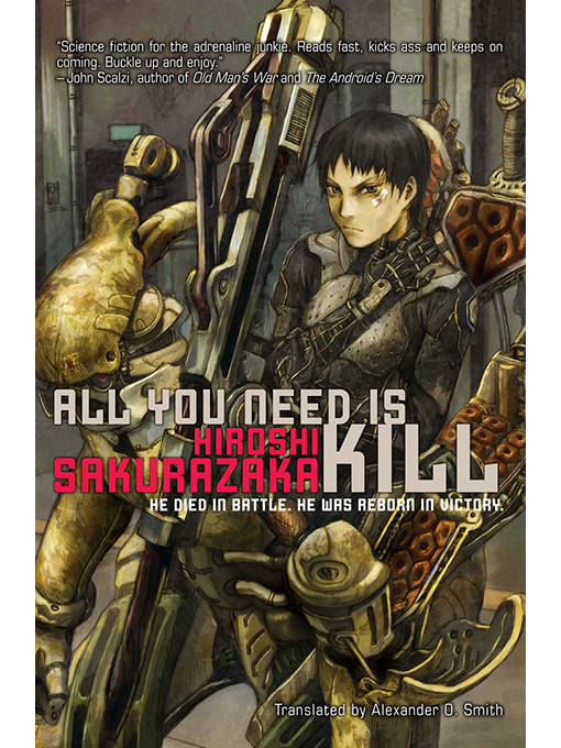 Title details for All You Need Is Kill by Hiroshi Sakurazaka - Wait list