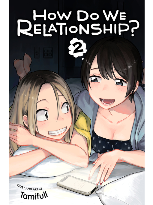 Title details for How Do We Relationship?, Volume 2 by Tamifull - Available