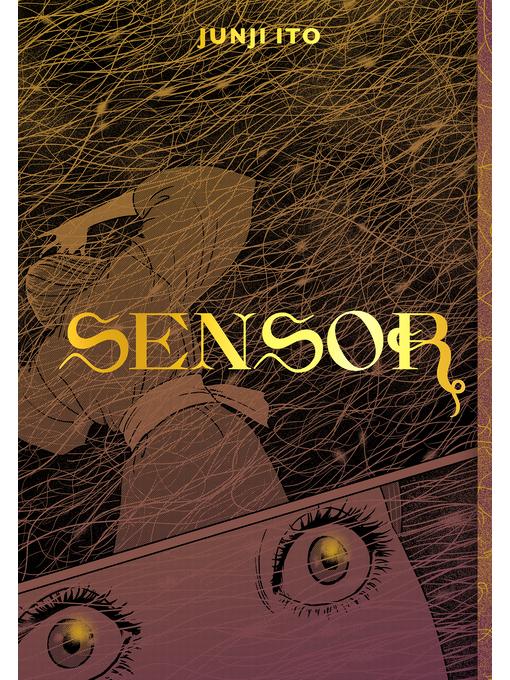 Title details for Sensor by Junji Ito - Wait list