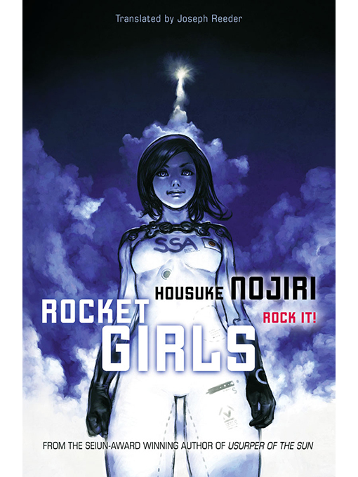 Title details for Rocket Girls by Housuke Nojiri - Available