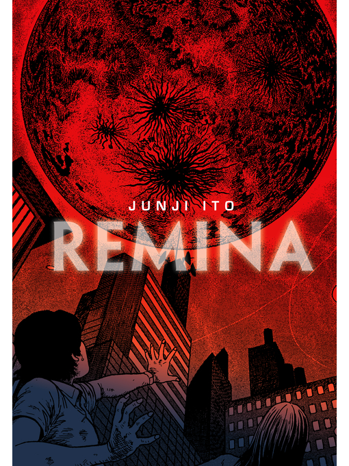 Title details for Remina by Junji Ito - Available