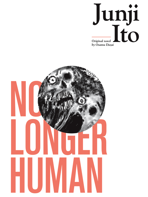 Title details for No Longer Human by Junji Ito - Available