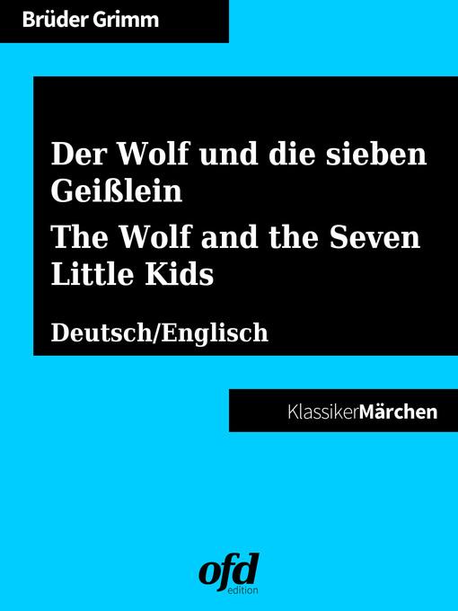 Der wolf und die sieben geißlein--the wolf and the seven little kids