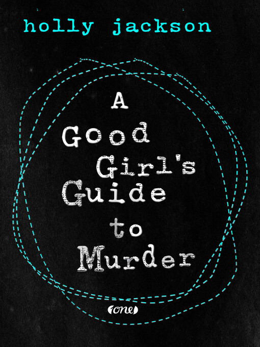Title details for A Good Girl's Guide to Murder by Holly Jackson - Available
