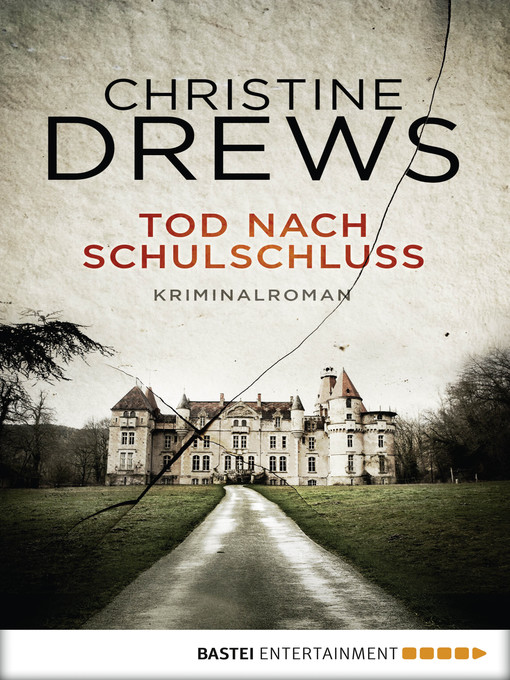 Title details for Tod nach Schulschluss by Christine Drews - Available