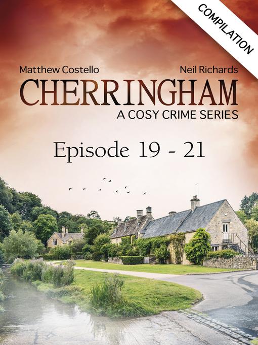 Cover image for Cherringham--Episode 19-21