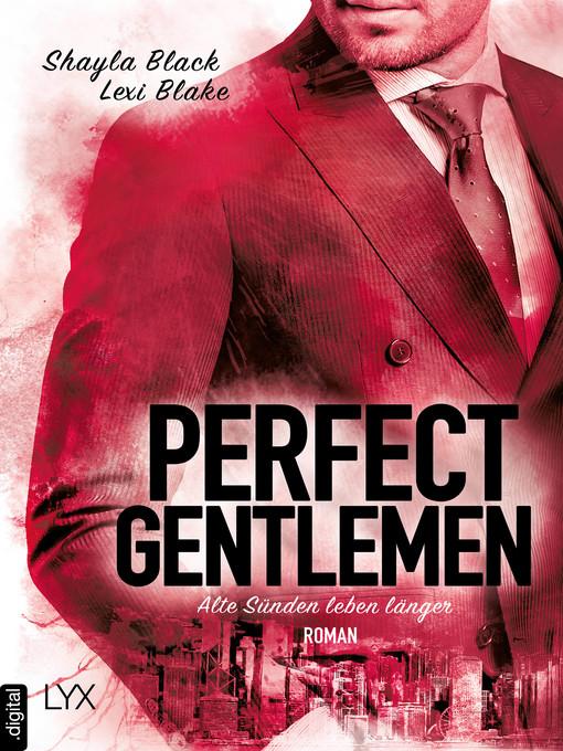 Perfect gentlemen--alte sünden leben länger