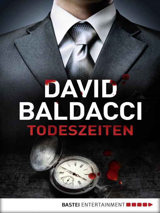 Title details for Todeszeiten by David Baldacci - Wait list