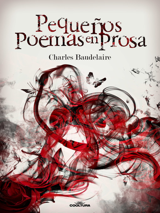 Title details for Pequeños poemas en prosa by Charles Baudelaire - Available