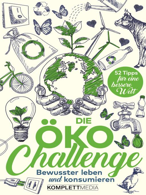 Title details for Die Öko-Challenge by Komplett Media GmbH - Wait list