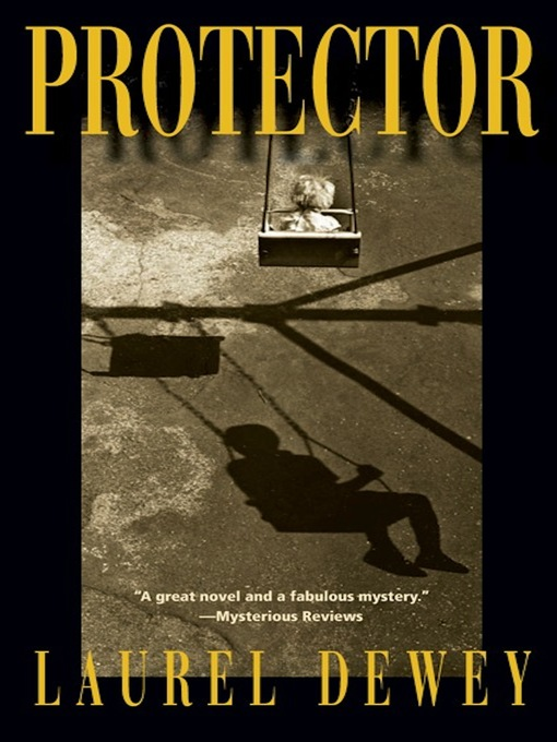 Title details for Protector by Laurel Dewey - Available
