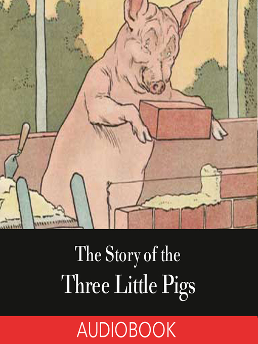 Cover of The Story of the Three Little Pigs