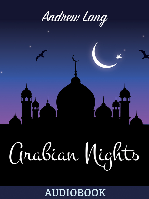 Title details for The Arabian Nights by Andrew Lang - Available