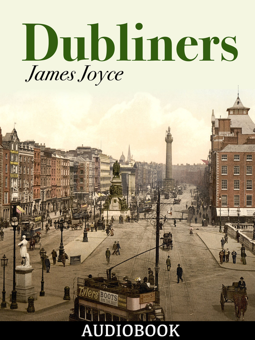 Title details for Dubliners by James Joyce - Wait list