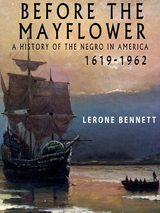 Title details for Before the Mayflower by Lerone Bennett - Available