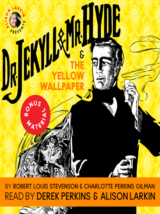 Title details for Dr. Jekyll and Mr. Hyde / The Yellow Wallpaper by Robert