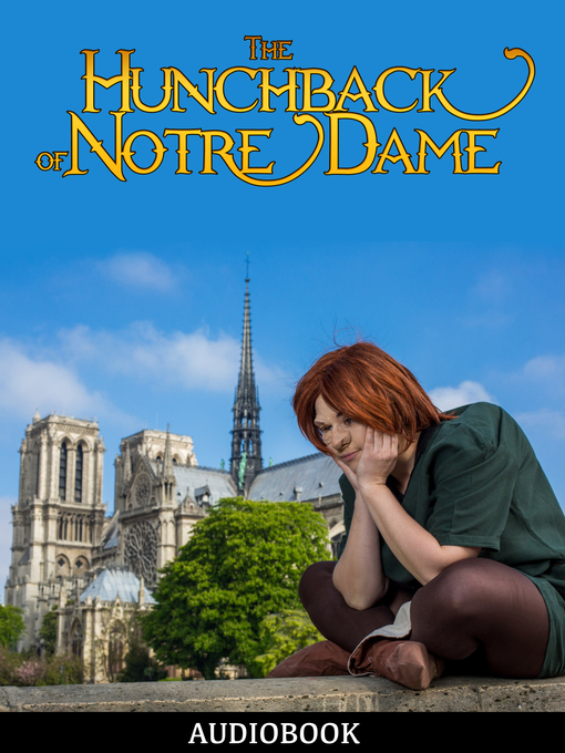 Title details for The Hunchback of Notre Dame by Victor Hugo - Wait list