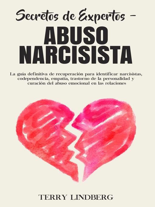 Title details for Secretos de Expertos - Abuso Narcisista by Terry Lindberg - Available