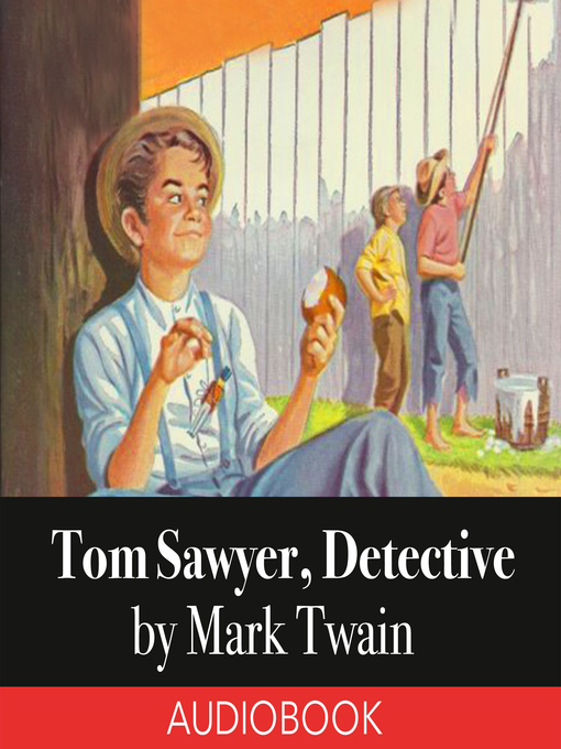 Cover of Tom Sawyer, Detective