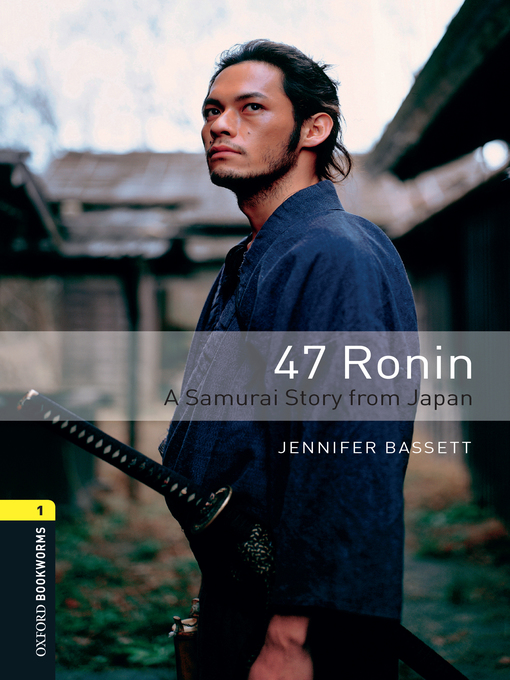 Cover of 47 Ronin a Samurai Story from Japan
