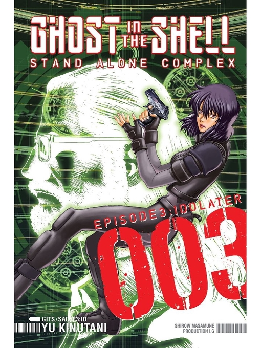 Title details for Ghost in the Shell Standalone Complex by Yu Kinutani - Available