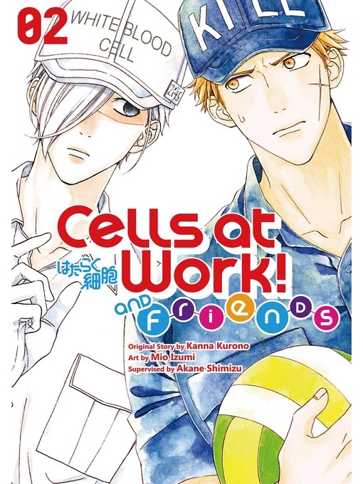Title details for Cells at Work and Friends!, Volume 2 by Kanna Kurono - Available