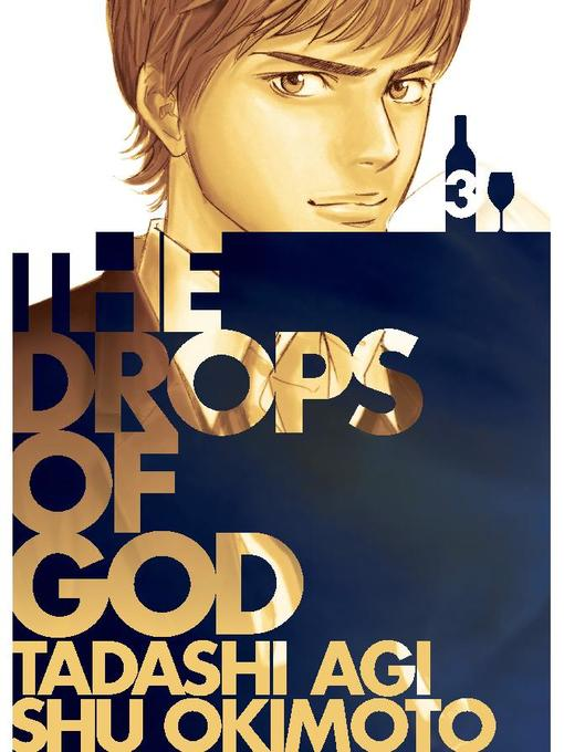 Title details for Drops of God by Tadashi Agi - Available