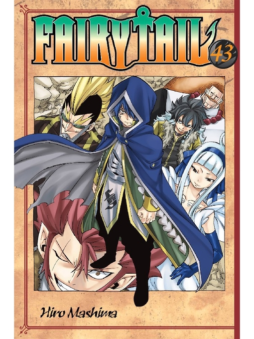 Title details for Fairy Tail, Volume 43 by Hiro Mashima - Available
