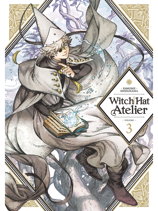 Title details for Witch Hat Atelier, Volume 3 by Kamome Shirahama - Available