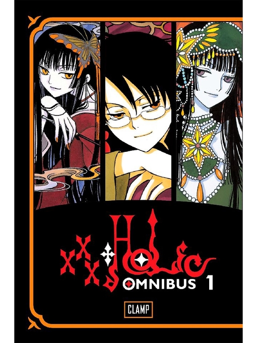 Title details for xxxHOLiC Omnibus by CLAMP - Available