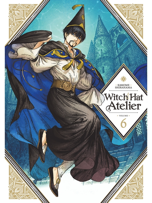 Title details for Witch Hat Atelier, Volume 6 by Kamome Shirahama - Available