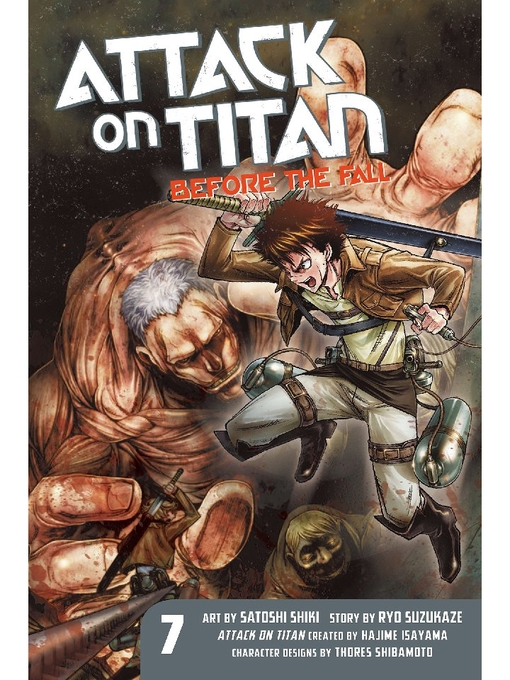 Title details for Attack on Titan: Before the Fall, Volume 7 by Hajime Isayama - Wait list