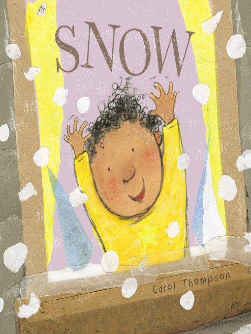 Title details for Snow by Carol Thompson - Available