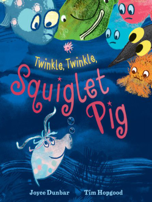 Book cover of Twinkle twinkle squiglet pig
