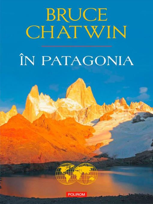 Title details for În Patagonia by Bruce Chatwin - Available