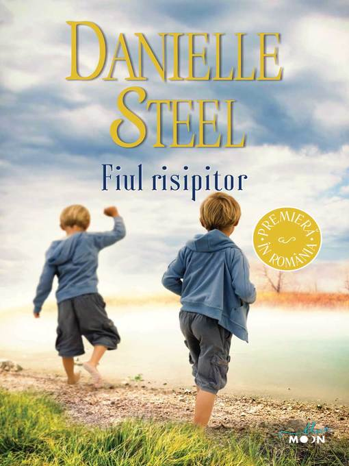 Title details for Fiul risipitor by Danielle Steel - Wait list