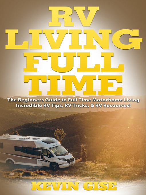 Title details for RV Living Full Time by Kevin Gise - Available