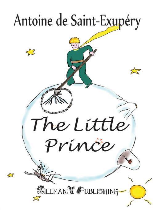 Title details for The Little Prince by Antoine de Saint-Exupéry - Available
