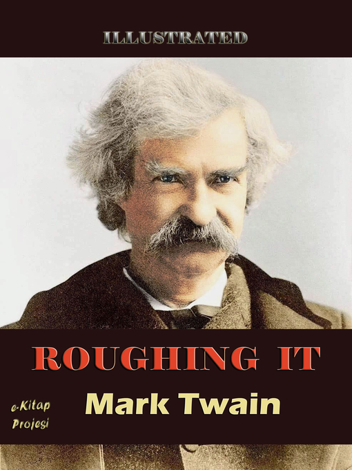 roughing it xvliii by mark twain essay Start studying roughing it: xvliii by mark twain learn vocabulary, terms, and more with flashcards, games, and other study tools.