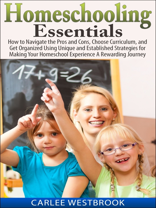 Title details for Homeschooling Essentials by Carlee Westbrook - Available