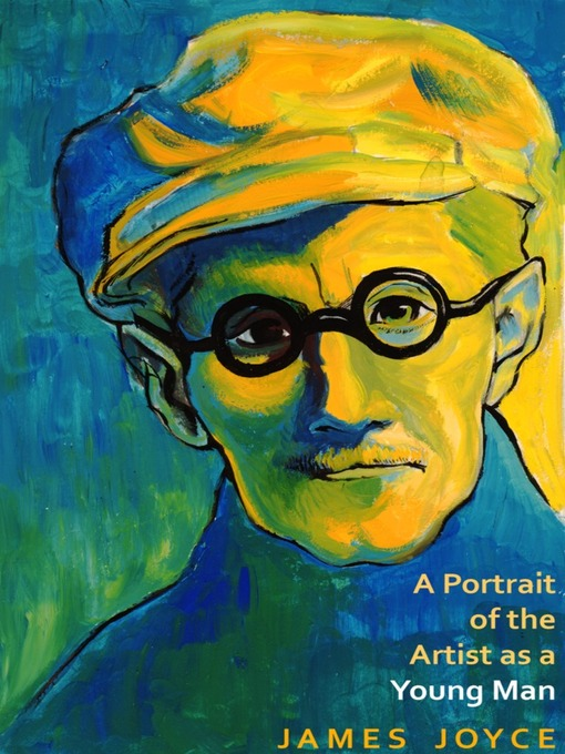 Title details for A Portrait of the Artist as a Young Man by James Joyce - Available